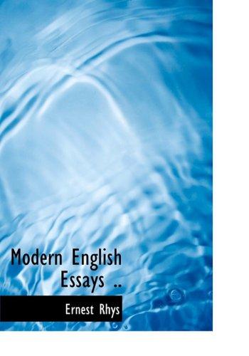 9781117056494: Modern English Essays ..
