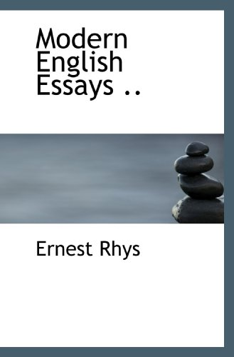 9781117056517: Modern English Essays ..