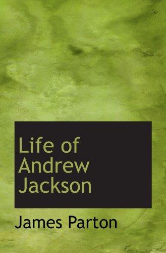 9781117060668: Life of Andrew Jackson
