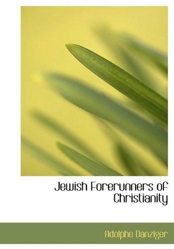 9781117064963: Jewish Forerunners of Christianity