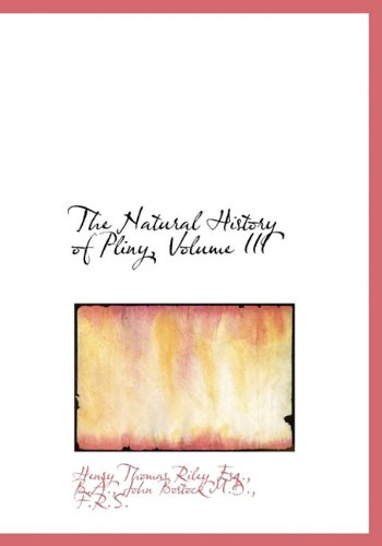 9781117067612: The Natural History of Pliny, Volume III