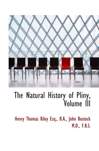 9781117067636: The Natural History of Pliny, Volume III