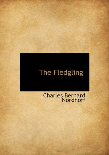9781117070520: The Fledgling