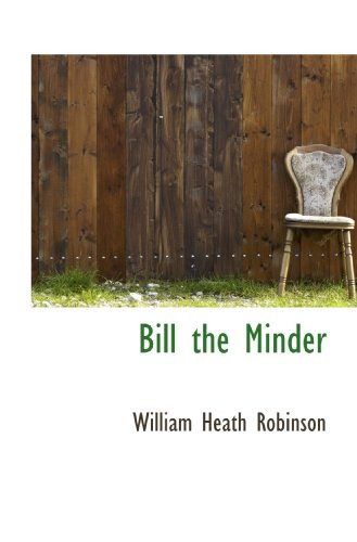 9781117072456: Bill the Minder