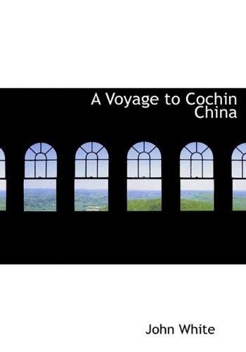 9781117074160: A Voyage to Cochin China