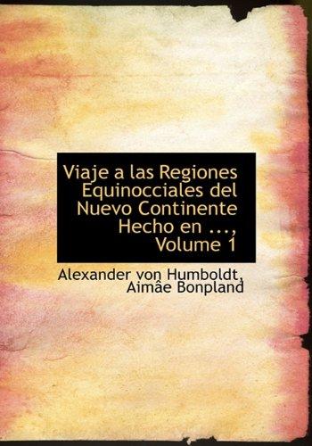 9781117074429: Viaje a las Regiones Equinocciales del Nuevo Continente Hecho en 1799 Hasta 1804, Tomo Segundo (Spanish Edition)