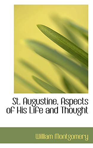 9781117076317: St. Augustine, Aspects of His Life and Thought