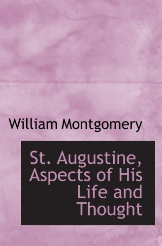 9781117076324: St. Augustine, Aspects of His Life and Thought