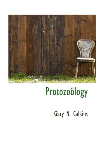 9781117077925: Protozoölogy