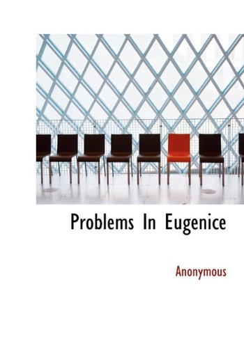 9781117078106: Problems in Eugenice