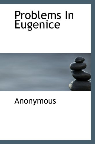 9781117078120: Problems In Eugenice