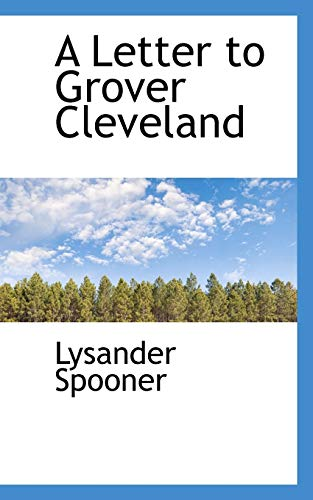 9781117082097: A Letter to Grover Cleveland