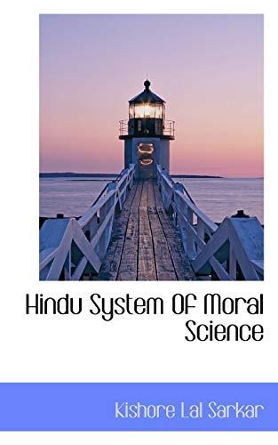 Hindu System of Moral Science (Paperback): Kishore Lal Sarkar