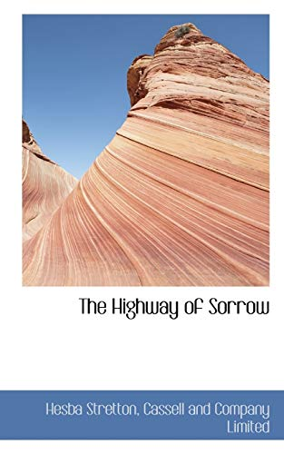 The Highway of Sorrow (9781117085449) by Stretton, Hesba