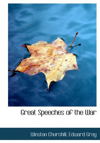 9781117086217: Great Speeches of the War
