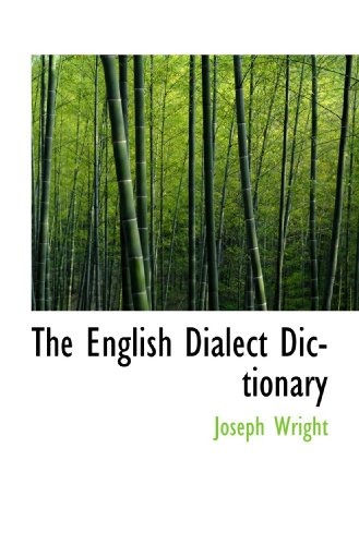 9781117088402: The English Dialect Dictionary