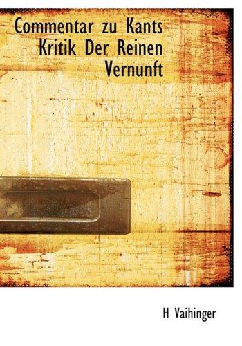 9781117091242: Commentar Zu Kants Kritik Der Reinen Vernunft (German Edition)