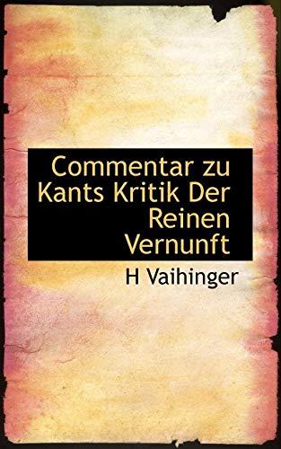 9781117091259: Commentar zu Kants Kritik Der Reinen Vernunft (German Edition)