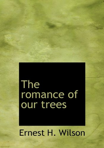 9781117096599: The Romance of Our Trees