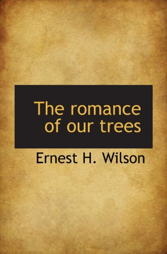 9781117096612: The romance of our trees