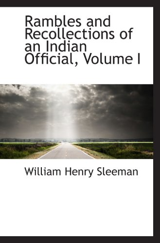 9781117096841: Rambles and Recollections of an Indian Official, Volume I