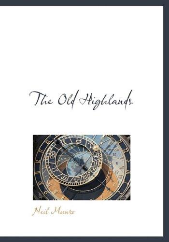 9781117098203: The Old Highlands