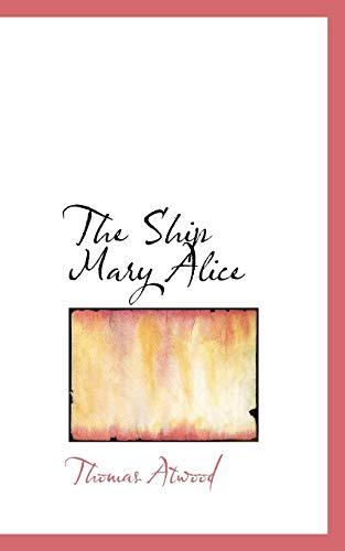 9781117104768: The Ship Mary Alice