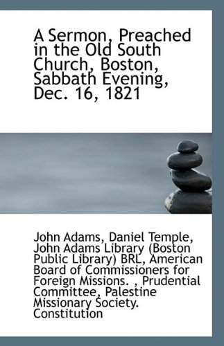9781117105000: A Sermon, Preached in the Old South Church, Boston, Sabbath Evening, Dec. 16, 1821