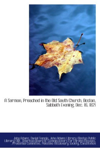 9781117105017: A Sermon, Preached in the Old South Church, Boston, Sabbath Evening, Dec. 16, 1821