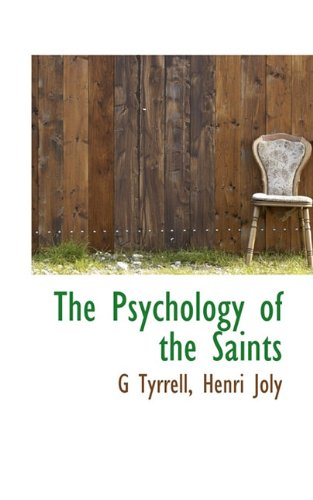 9781117106809: The Psychology of the Saints