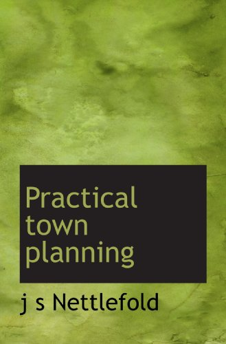9781117107363: Practical town planning