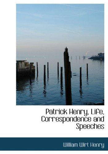 9781117108254: Patrick Henry, Life, Correspondence and Speeches