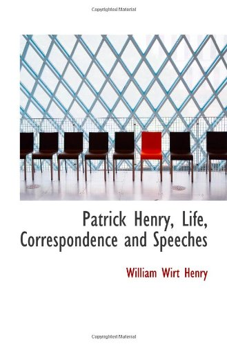 9781117108278: Patrick Henry, Life, Correspondence and Speeches