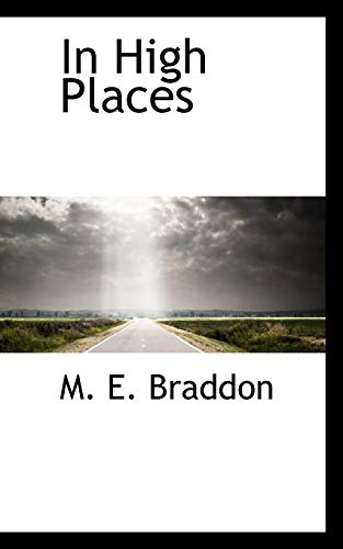 In High Places (9781117114132) by Braddon, M. E.
