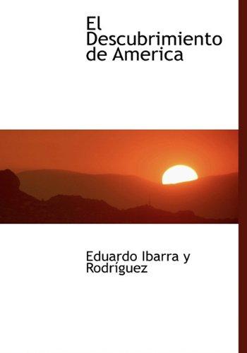 9781117118642: El Descubrimiento de America (Spanish Edition)