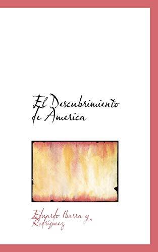 9781117118659: El Descubrimiento de America (Spanish Edition)