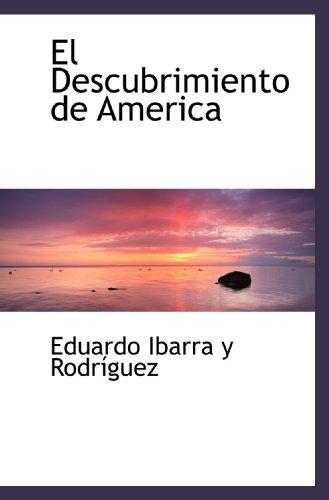 9781117118666: El Descubrimiento de America (Spanish Edition)