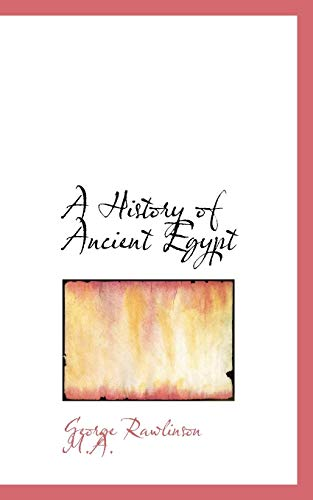 9781117122939: A History of Ancient Egypt