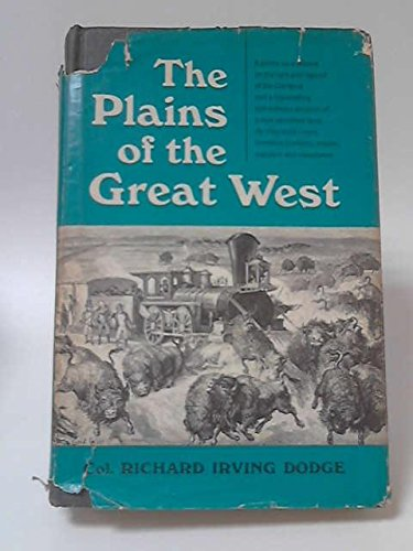9781117124407: The Plains of the Great West and their Inhabitants
