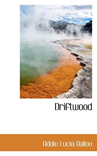 9781117126319: Driftwood