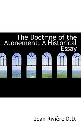 9781117135090: The Doctrine of the Atonement: A Historical Essay