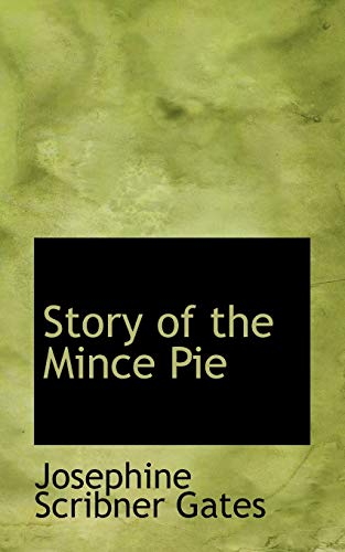 9781117135960: Story of the Mince Pie