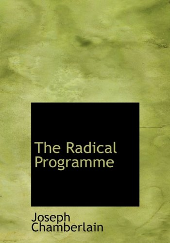 9781117138732: The Radical Programme