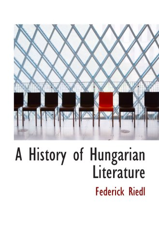 9781117145952: A History of Hungarian Literature