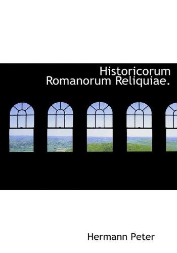 9781117146294: Historicorum Romanorum Reliquiae. (Latin Edition)