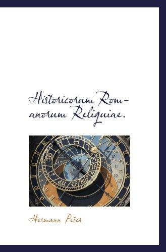 9781117146317: Historicorum Romanorum Reliquiae. (Latin Edition)