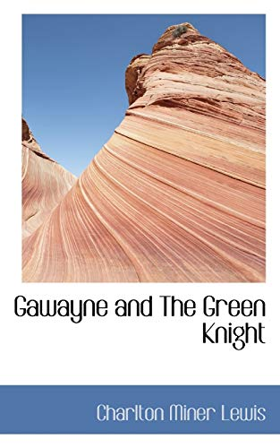 9781117147420: Gawayne and The Green Knight