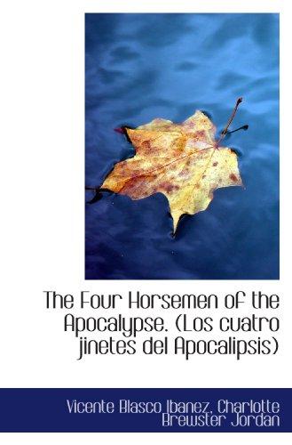 9781117147703: The Four Horsemen of the Apocalypse. (Los cuatro jinetes del Apocalipsis)