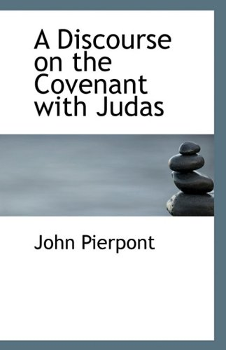 9781117149547: A Discourse on the Covenant with Judas