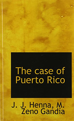 9781117152028: The case of Puerto Rico
